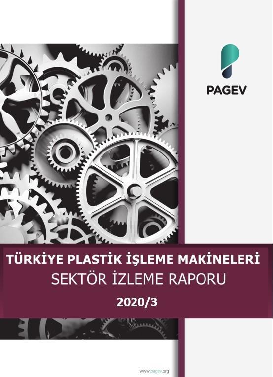 Türkiye Plastik İşleme Makinaları Sektör İzleme Raporu – 2020