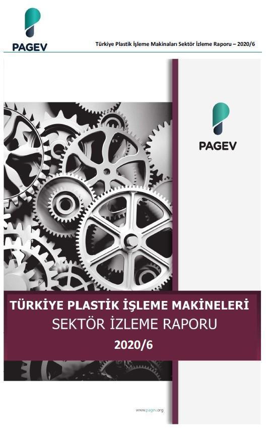 Plastik İşleme Makinaları Sektör İzleme Raporu - 2020/6