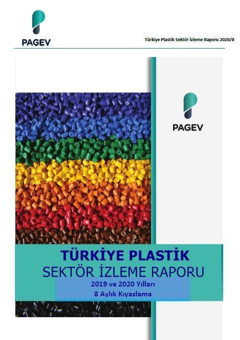 Plastik Sektör Raporu 2019 ve 2020 Yılları 8 Aylık Kıyaslama