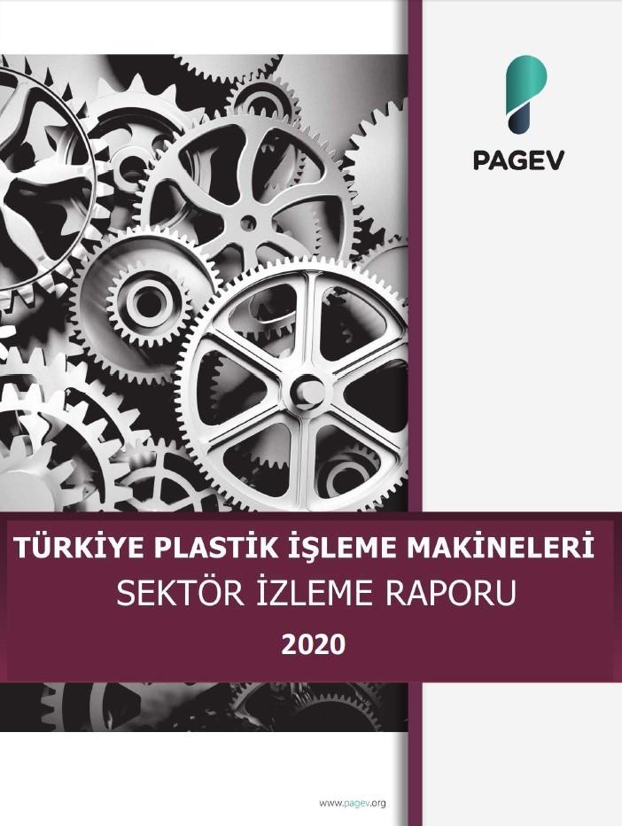 Plastik İşleme Makinaları Sektör İzleme Raporu 2020