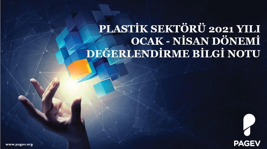 Plastik Sektörü 2021 Yılı 4 Aylık Kıyaslama (Bilgi Notu)