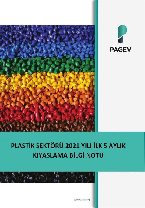 Plastik Sektörü 2021 Yılı İlk 5 Aylık Kıyaslama (Bilgi Notu)