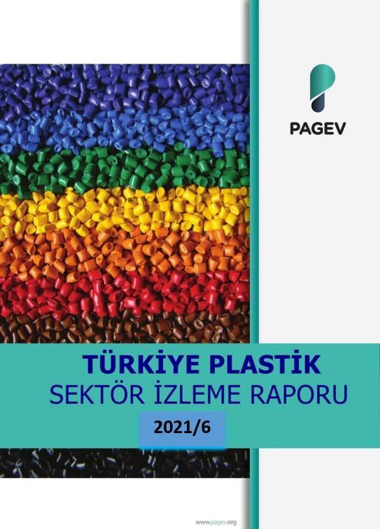 Türkiye Plastik  Sektör İzleme Raporu 2021/6