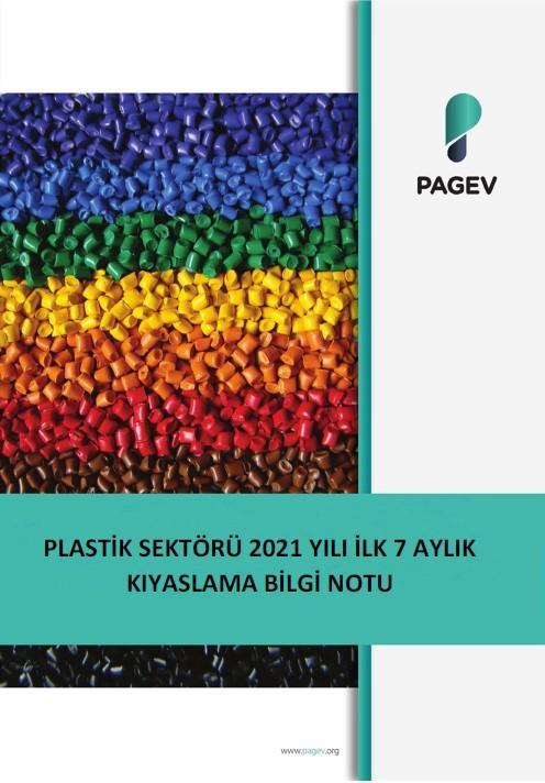 Bilgi Notu (Plastik Sektörü 2021 Yılı 7 Aylık Kıyaslama)